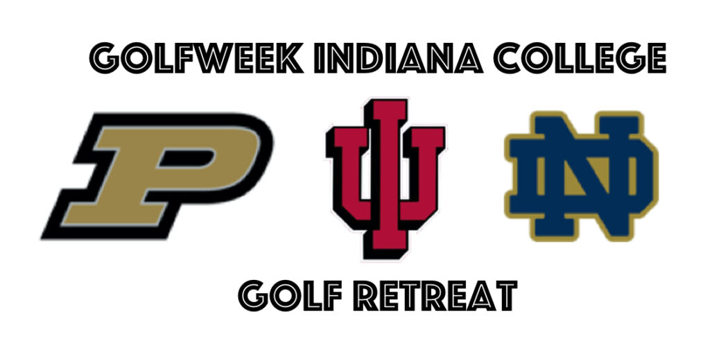 Golfweek Indiana College Retreat